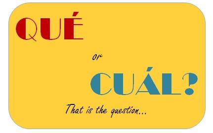 QUÉ or CUÁL/CUÁLES?