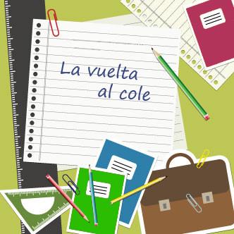 La vuelta al cole -  Back to school