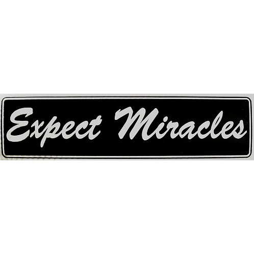 Expect Miracles (Bumper Sticker)