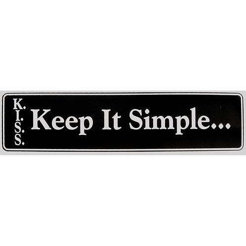 Keep It Simple (Bumper Sticker)