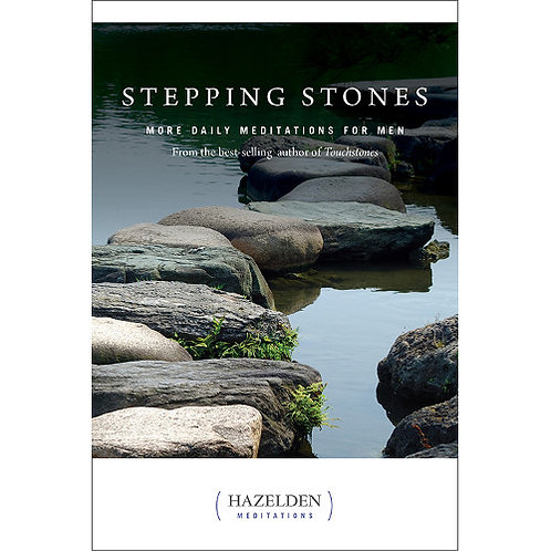 Stepping Stones: More Daily Meditations for Men