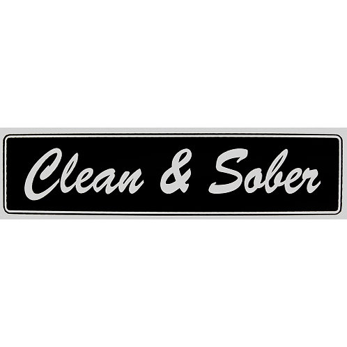 Clean & Sober (Bumper Sticker)