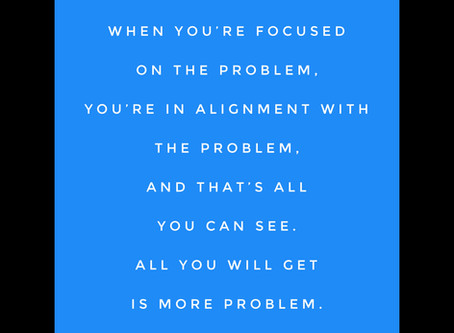 WHAT IS YOUR PERCEPTION DOING TO YOUR LIFE?