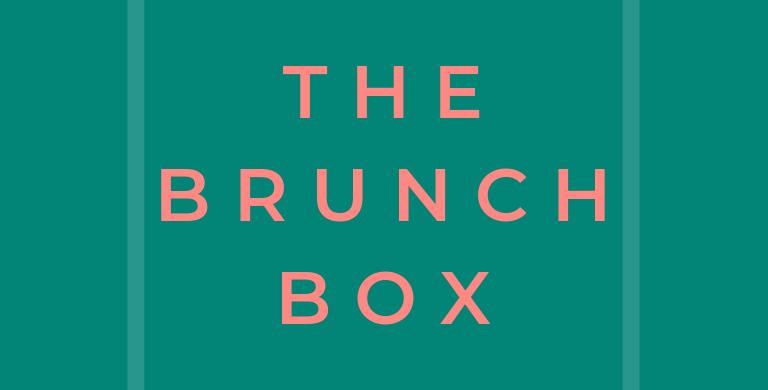 The Brunch Box 6 Months