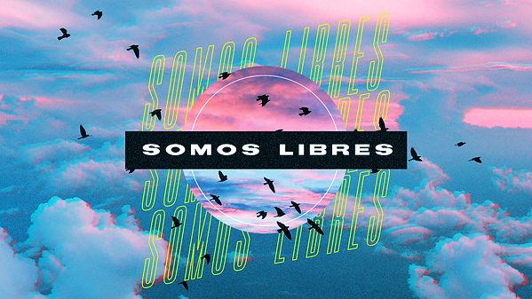 Somos Libres.jpg