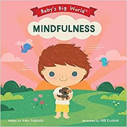 Mindfulness (Baby's Big World)