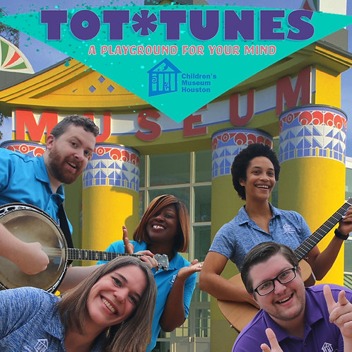 Tot*Tunes - A Playground for Your Mind by Children's Museum Houston