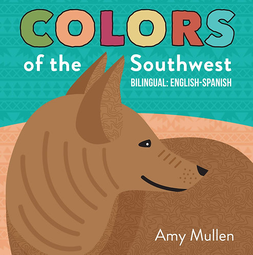 Colors of the Southwest - English and Spanish | Duo Press