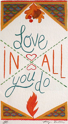 """Megan Kelley """"Love in All You Do"""""""