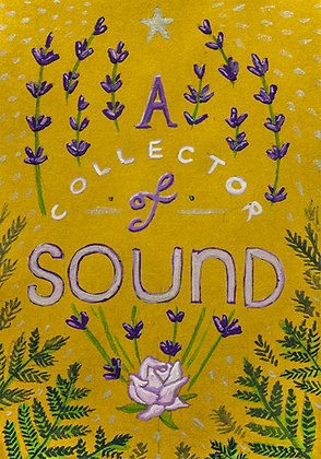 """M Kelley """"A Collector of Sound"""""""