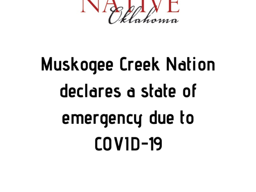 Muscogee (Creek) Nation Declares a State of Emergency