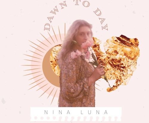 """Nina Luna With Her Captivating Track """"Dawn to Day"""""""