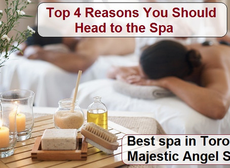 Top 4 Reasons You Should Head to the Spa