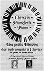 Une petite histoire des instruments à clavier- Florence Spire et Mario Raskin