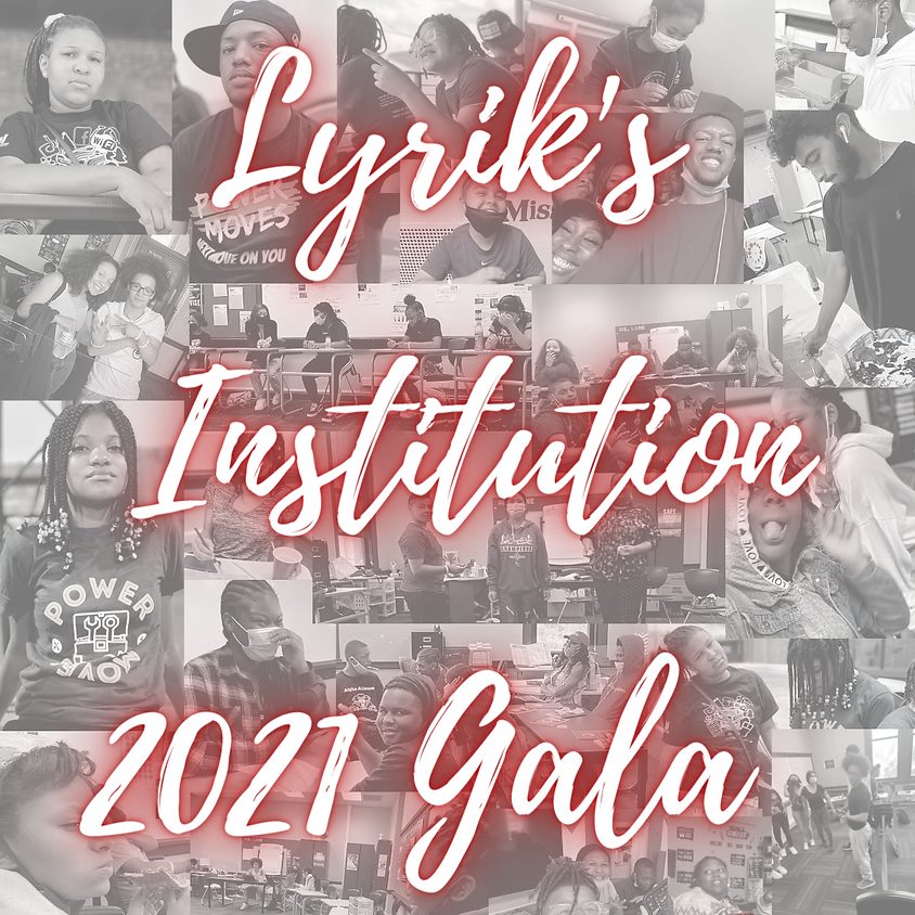 Lyrik's Institution 2021 Gala