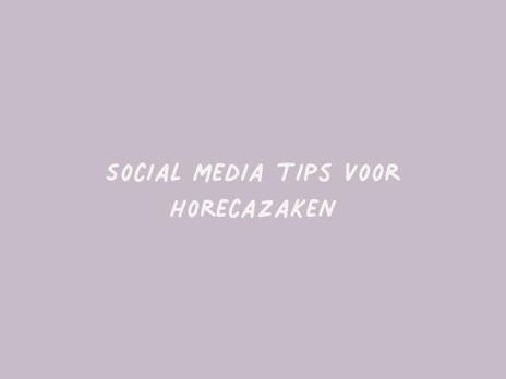 Social media tips voor horecazaken