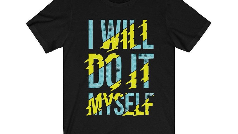 I Will Do It Myself