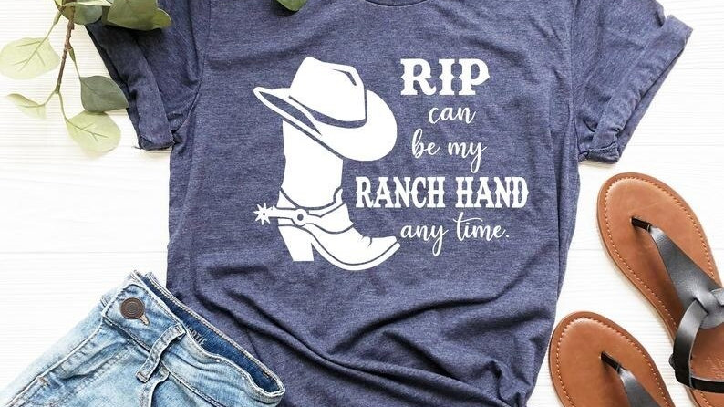 Rip Can Be My Ranch Hand Any Day Shirt / Yellowstone TV Show Shirts