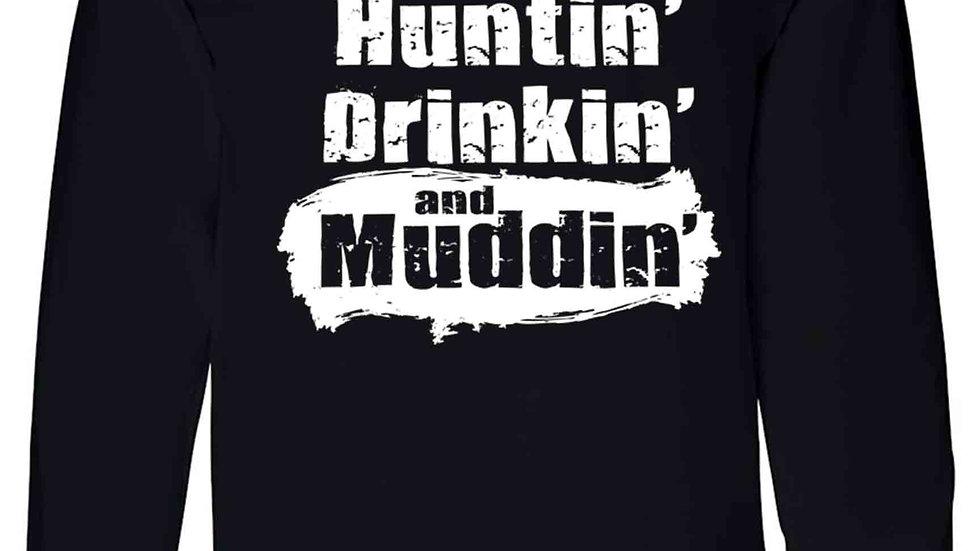 Unisex Long Sleeve Shirt Fishin' Huntin' Drinkin' and Muddin'