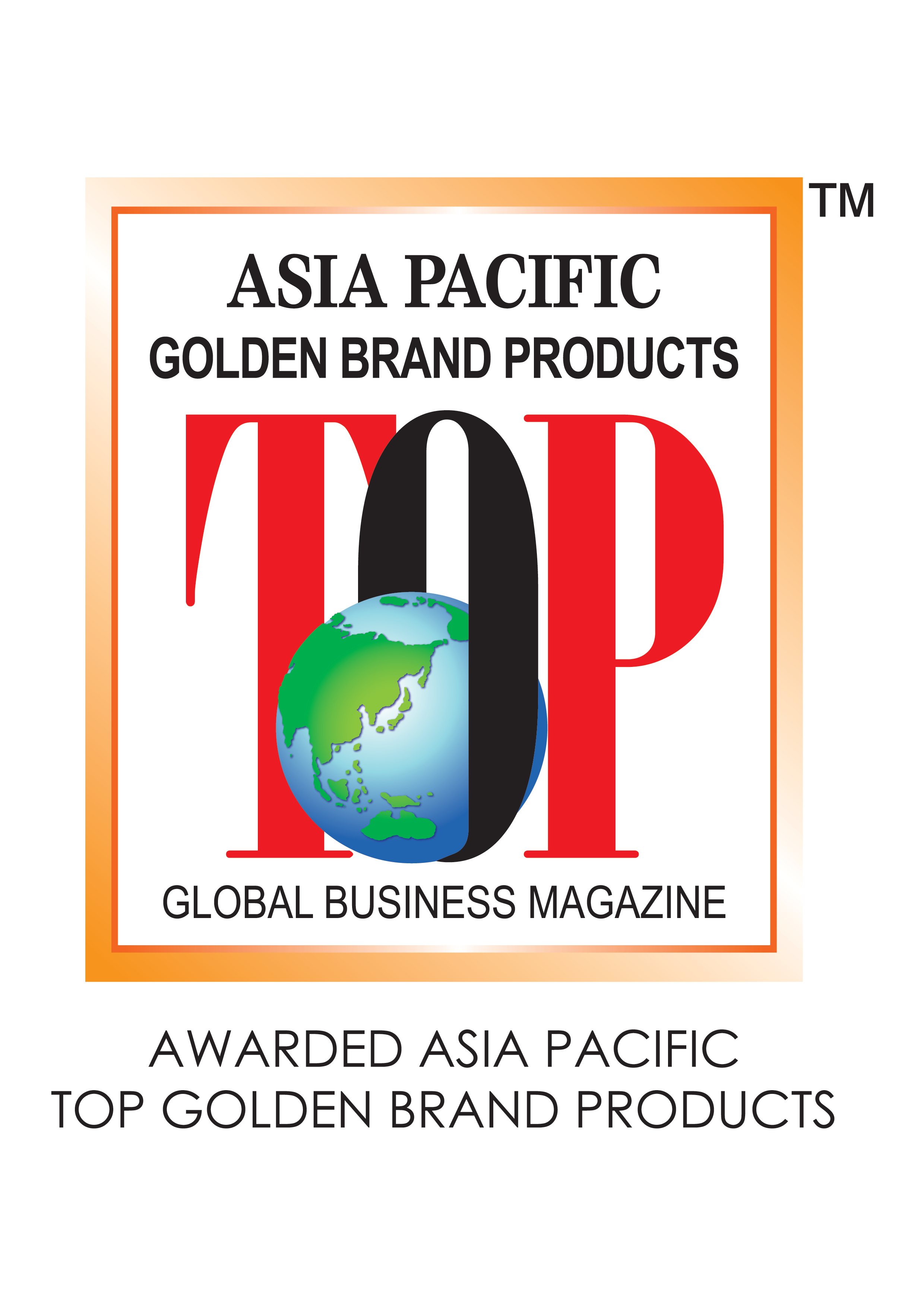 AWARDED ASIA PACIFIC TOP GOLDEN BRAND LO