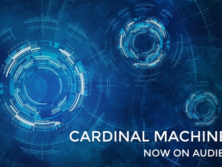 Cardinal Machines now on Audible!