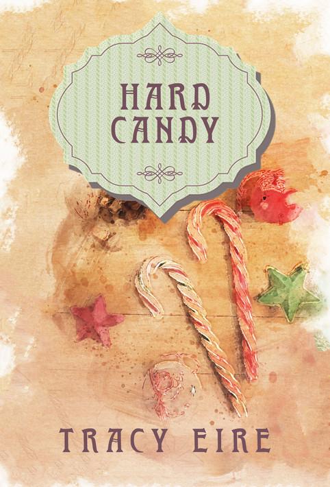 Hard Candy: A Holiday YA novella