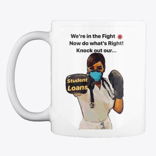In the fight Mug