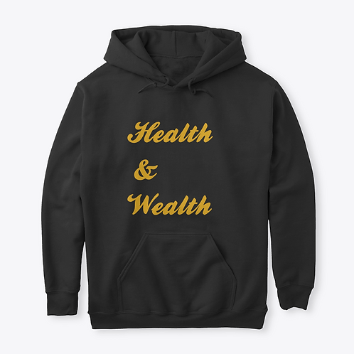 Health & Wealth Lifestyle Sweatshit