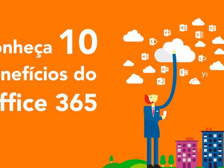 10 benefícios do Office 365 que sua empresa deve conhecer