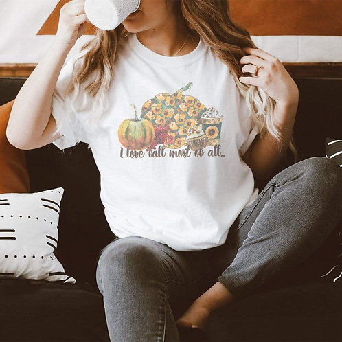I Love Fall Most Of All Graphic T-Shirt