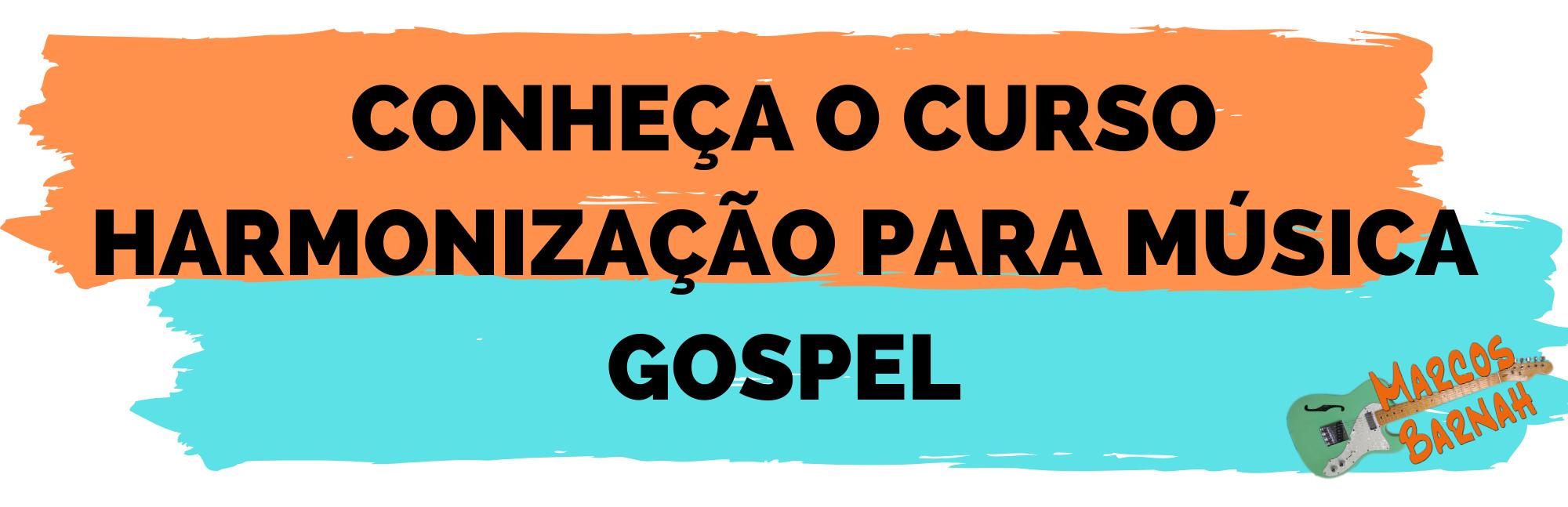 Harmonização para Música Gospel (1)