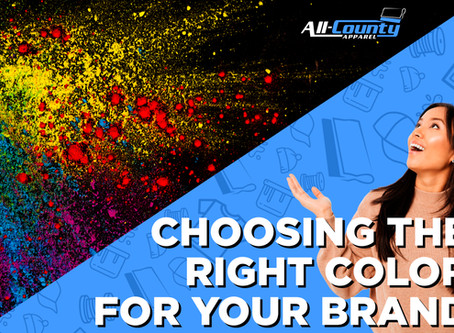 choosing THE RIGHT COLOR FOR YOUR BRAND