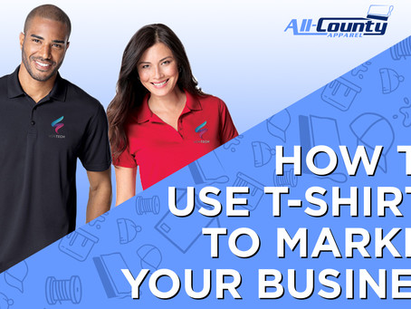 How to USE T-SHIRTS TO MARKET YOUR BUSINESS