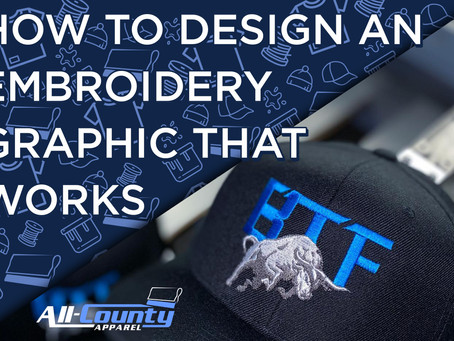 HOW TO DESIGN AN EMBROIDERY GRAPHIC THAT WORKS