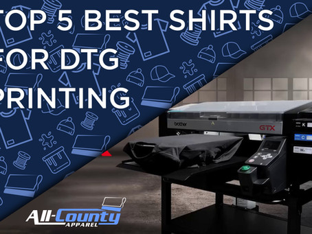 Top 5 Best Shirts For DTG Printing