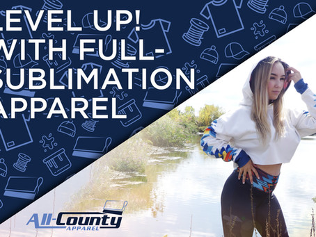 level up! with full sublimation apparel