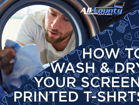 How to Wash & Dry Your Screen Printed T-Shirts