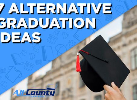 7 alternative Graduation Ideas