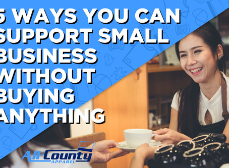 5 WAYS YOU CAN SUPPORT SMALL BUSINESS WITHOUT BUYING ANYTHING