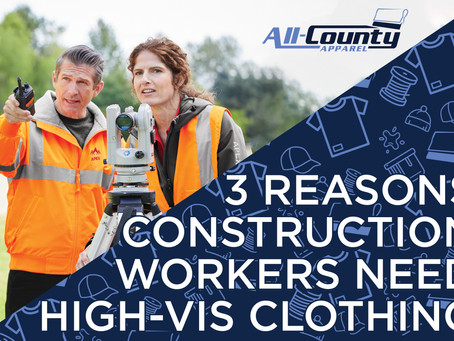 3 Reasons Construction Workers Need High Visibility Clothing