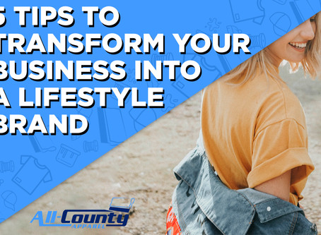 5 TIPS TO TRANSFORM YOUR BUSINESS INTO A LIFESTYLE BRAND