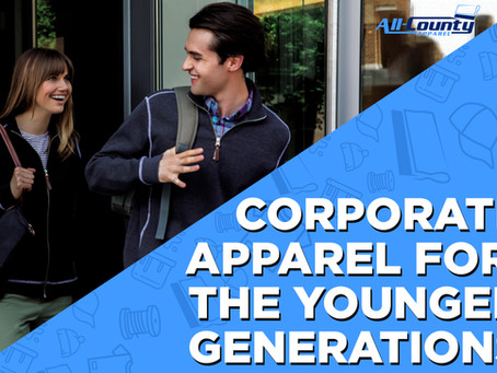 Corporate apparel for the younger generations