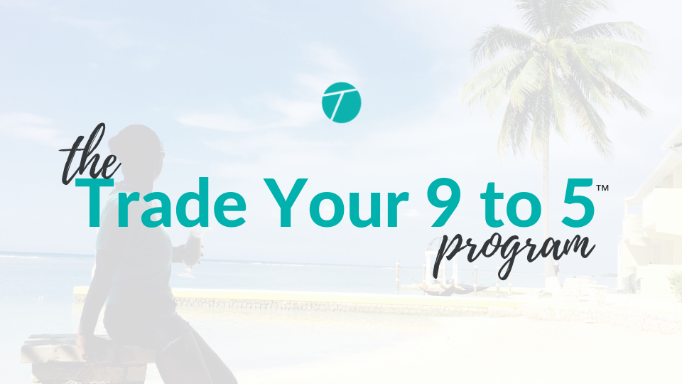 Tela Holcomb's Trade Your 9 to 5 Program