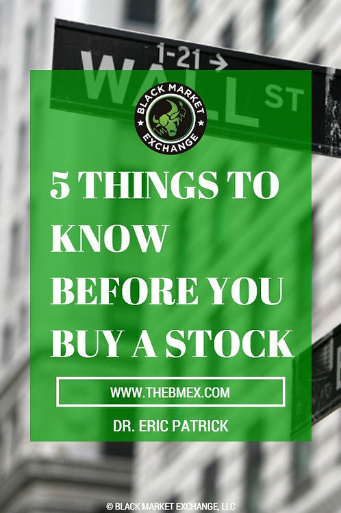 5 Things to Know Before You Buy a Stock