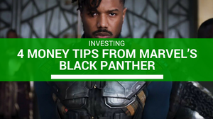 4 Money Tips From Marvel's Black Panther