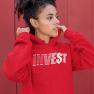 Rock This INVE$T Hoodie Today