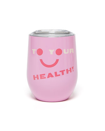 STAINLESS STEEL CUP WITH LID, TO YOUR HEALTH