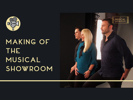 MAKING OF THE MUSICAL SHOWROOM