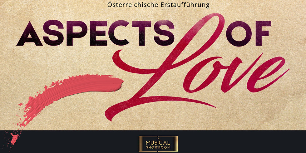 ASPECTS OF LOVE  16.02.2020 (FREE TICKETS)
