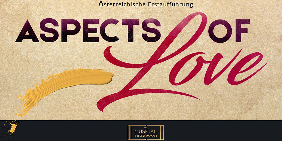 ASPECTS OF LOVE  15.02.2020 (FREE TICKETS)